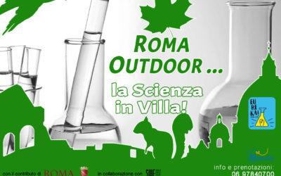 Roma Outdoor… la Scienza in Villa!