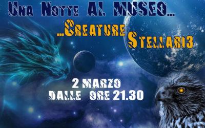 UNA NOTTE AL MUSEO: Creature Stellari 3
