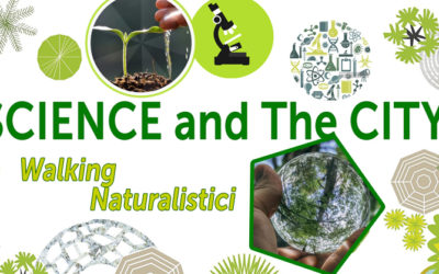 Science and the City – WALKING NATURALISTICO